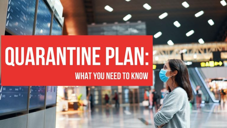 Quarantine Plan: What You Need to Know