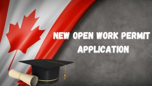 New Open Work Permit